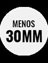 Altura: Menos de 30mm